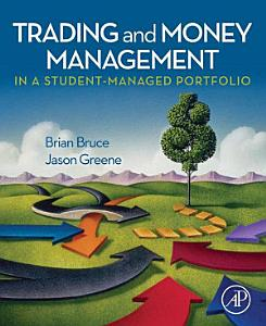 Trading and Money Management in a Student Managed Portfolio