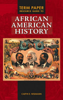 Term Paper Resource Guide to African American History PDF