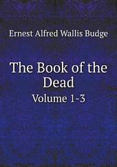 The Book of the Dead: Volume 1