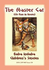 THE MASTER CAT or Puss in Boots - A Fairy tale: Baba Indaba Children's Stories - Issue 159