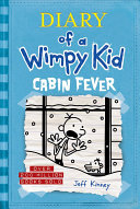 Cabin Fever  Diary of a Wimpy Kid  6  PDF
