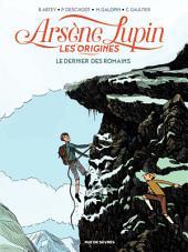 Arsène Lupin, les origines - Tome 2 - Le dernier des romains