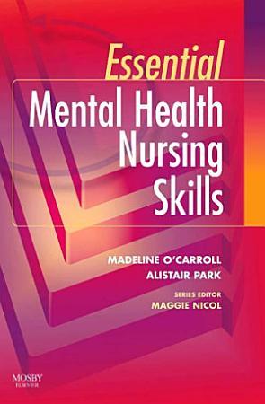 Essential Mental Health Nursing Skills E Book PDF