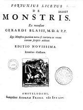 Fortunius Licetus De Monstris ex recensione Gerardi Blasii...Editio novissima...(Ep. ded. A. Frisii ad Th. Kerckrinck)