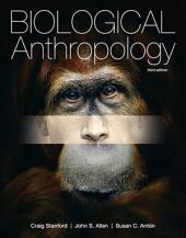 Biological Anthropology: Edition 3