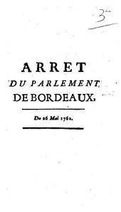 Arret du parlement de Bordeaux du 26 Mai 1762
