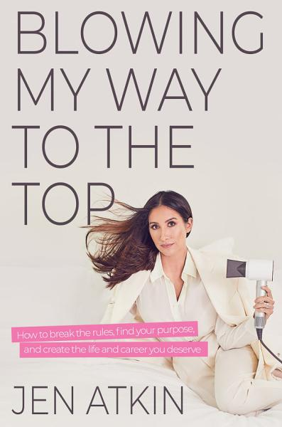 Download Blowing My Way to the Top Book
