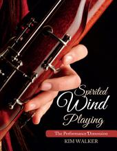 Spirited Wind Playing: The Performance Dimension