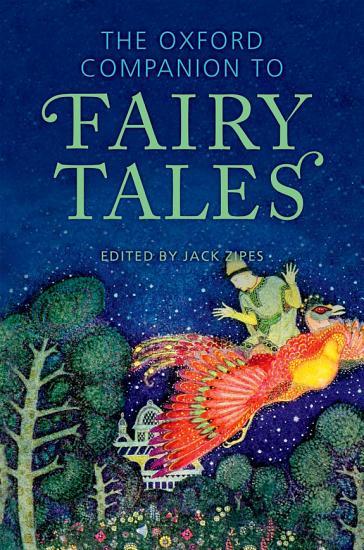 The Oxford Companion to Fairy Tales PDF