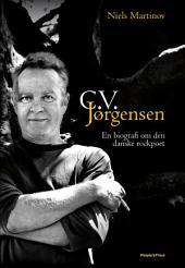 C.V. Jørgensen: En biografi om den danske rockpoet