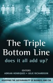 The Triple Bottom Line: Does It All Add Up