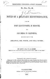 Notes of a Military Reconnoissance, from Fort Leavenworth, in Missouri, to San Diego, in California, Including Part of the Arkansas, Del Norte, and Gila Rivers
