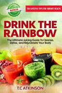 Drink the Rainbow