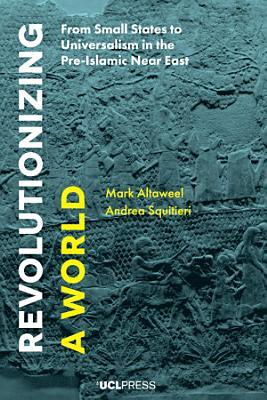Revolutionizing a World