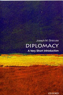 Diplomacy  A Very Short Introduction PDF