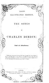 The Songs of Charles Dibdin: Naval and Miscellaneous. (Lloyd's Illustrated Edition.).