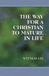 The Way for a Christian to Mature in Life