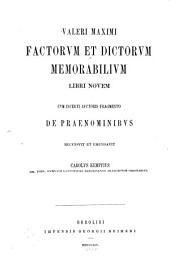 Valeri Maximi Factorvm et dictorvm memorabilivm libri novem: cum incerti auctoris fragmento de praenominibus