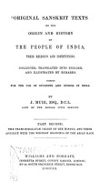 Original Sanskrit Texts on the Origin and Progress of the Religion and Institutions of India  The Trans Himalayan origin of the Hindus  and their affinity with the western branches of the Arian race PDF