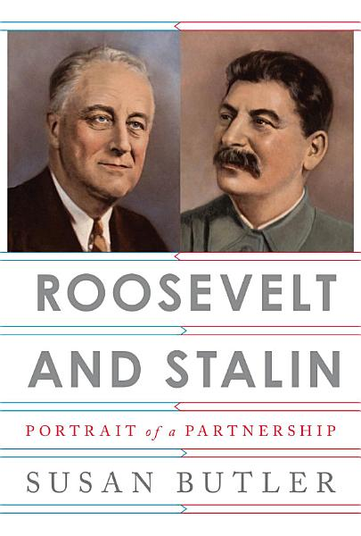 Download Roosevelt and Stalin Book