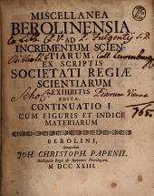 Miscellanea berolinensia ad incrementum scientiarum: Volumes 2-3