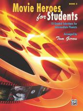 Movie Heroes for Students, Book 3: 10 Graded Selections for Intermediate Piano