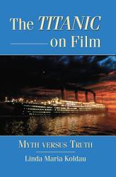 The Titanic On Film Book PDF