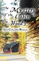 The Mystery of the Cabin in the Woods PDF