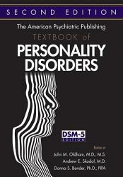 The American Psychiatric Publishing Textbook Of Personality Disorders Book PDF