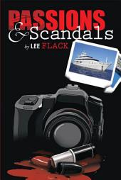 PASSIONS & SCANDALS