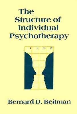 The Structure of Individual Psychotherapy