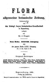 Flora, oder, Botanische Zeitung: welche Recensionen, Abhandlungen, Aufsätze, Neuigkeiten und Nachrichten, die Botanik betreffend, enthält, Band 63