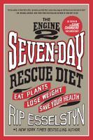 The Engine 2 Seven Day Rescue Diet PDF