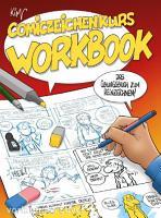 Comiczeichenkurs Workbook   Neuausgabe PDF