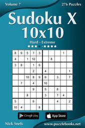 Sudoku X 10x10 - Hard to Extreme - Volume 7 - 276 Puzzles