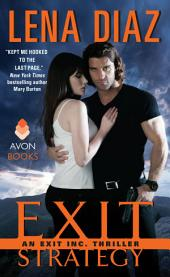 Exit Strategy: An EXIT Inc. Thriller