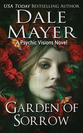 Garden of Sorrow (Mystery, Thriller, Romantic Suspense): A Psychic Visions Novel