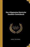 Das Allgemeine Deutsche Handels Gesetzbuch PDF
