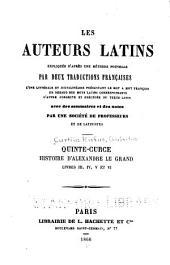 Quinte-Curce Histoire d'Alexandre le Grand: Livres III ... [-X], Parties3à6