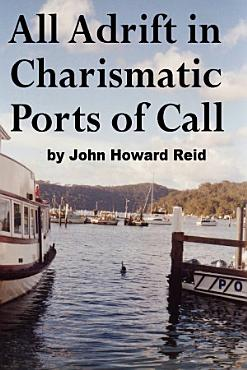 All Adrift in Charismatic Ports of Call PDF