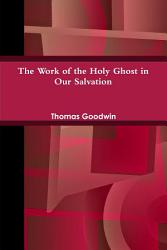 The Work of the Holy Ghost in Our Salvation PDF