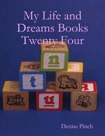 My Life and Dreams Books: Twenty Four