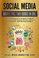 Social Media Marketing 2 Books in 1