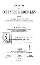 Histoire des sciences medicales: 1: Depuis les temps historiques jusqu'à Harvey, Volume1
