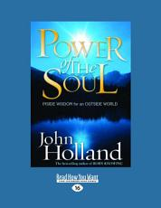 Power of the Soul  Inside Wisdom for an Outside World  Large Print 16pt  PDF
