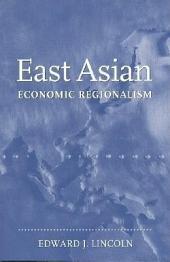East Asian Economic Regionalism