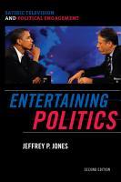 Entertaining Politics PDF