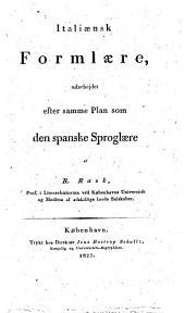 Italiaensk Formlaere: udarbejdet efter samme Plan som den spanske Sproglaere