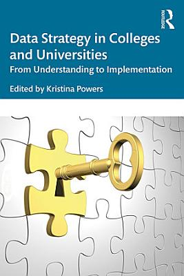 Data Strategy in Colleges and Universities PDF