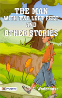 The Man with Two Left Feet  and Other Stories PDF